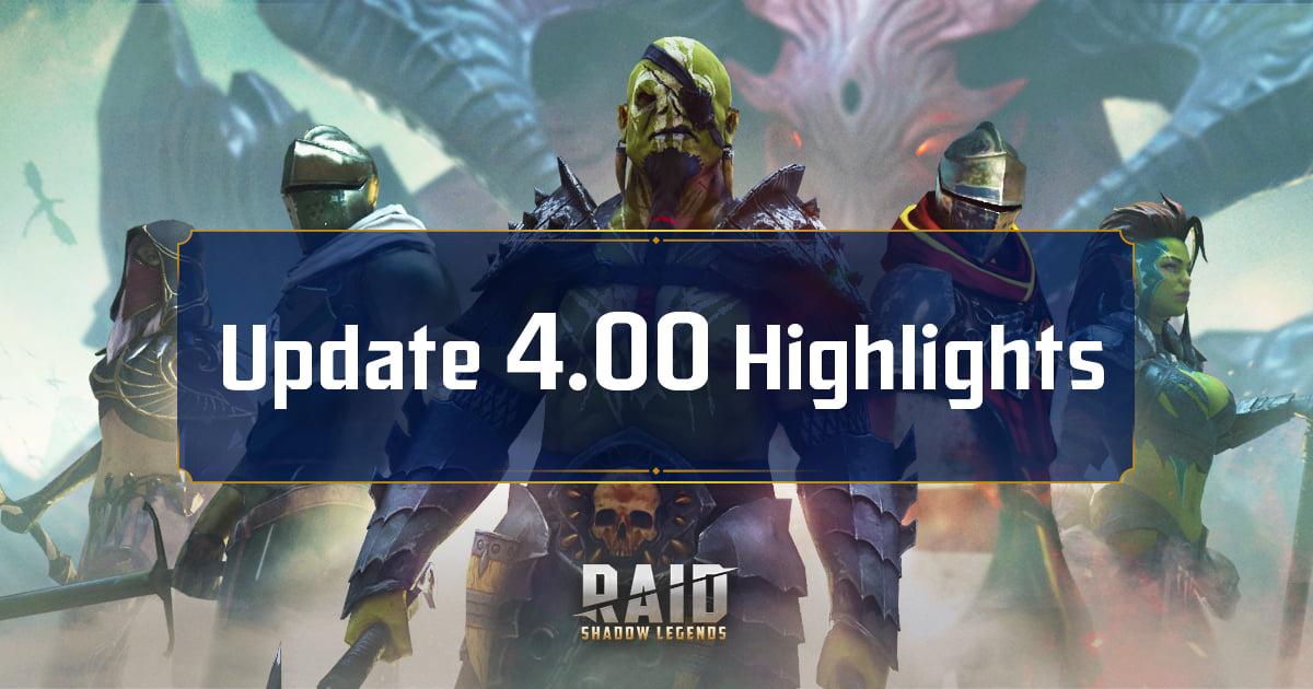 Raid Shadow Legends : Patch Notes 4.0