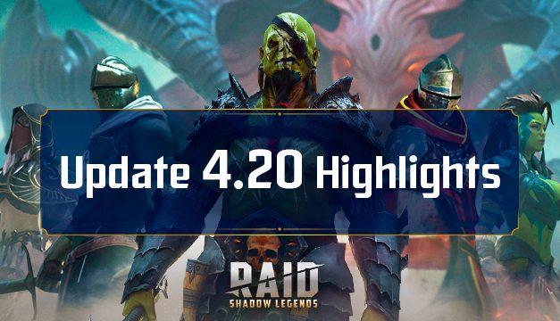 Raid Shadow Legends : Mise à jour 4.20 – Points forts